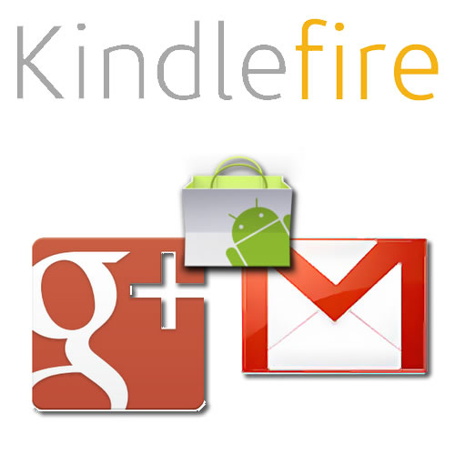Install Android Marketplace and Google Apps on Amazon Kindle Fire